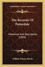 The Records of Patterdale af William Prosser Morris