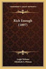 Rich Enough (1897) af Leigh Webster