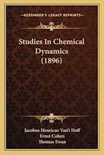 Studies in Chemical Dynamics (1896) af Jacobus Henricus Van Hoff