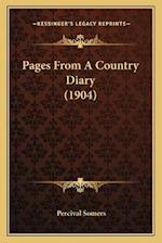 Pages from a Country Diary (1904) af Percival Somers