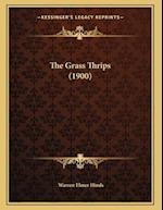 The Grass Thrips (1900) af Warren Elmer Hinds