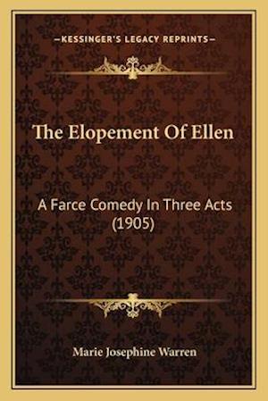 The Elopement of Ellen af Marie Josephine Warren