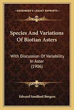 Species and Variations of Biotian Asters af Edward Sandford Burgess
