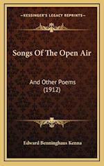 Songs of the Open Air af Edward Benninghaus Kenna
