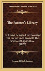 The Farmer's Library af Leonard Elijah Lathrop