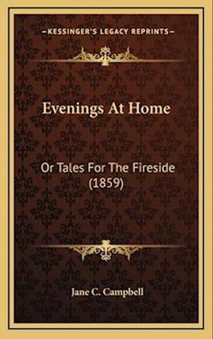 Evenings at Home af Jane C. Campbell