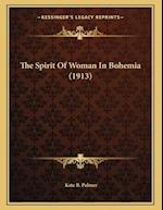 The Spirit of Woman in Bohemia (1913) af Kate B. Palmer