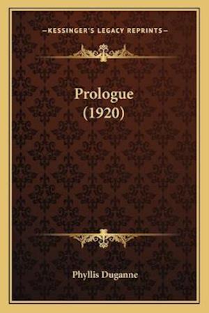 Prologue (1920) af Phyllis Duganne