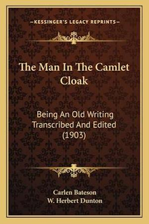 The Man in the Camlet Cloak af Carlen Bateson