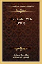 The Golden Web (1911) af Anthony Partridge