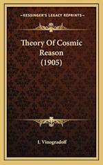 Theory of Cosmic Reason (1905) af I. Vinogradoff