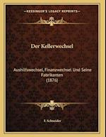 Der Kellerwechsel af F. Schneider