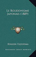Le Bouddhisme Japonais (1889) af Ryauon Fujishima
