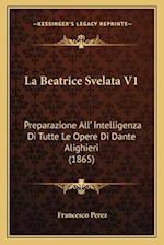 La Beatrice Svelata V1 af Francesco Perez