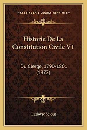 Historie de La Constitution Civile V1 af Ludovic Sciout