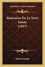 Itineraires de La Terre Sainte (1847) af Eliacin Carmoly