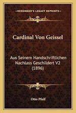 Cardinal Von Geissel af Otto Pfulf