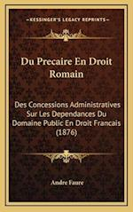 Du Precaire En Droit Romain af Andre Faure