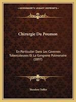 Chirurgie Du Poumon af Theodore Tuffier