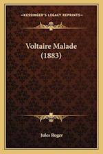 Voltaire Malade (1883) af Jules Roger