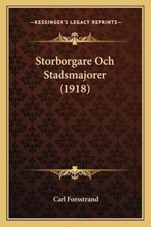 Storborgare Och Stadsmajorer (1918) af Carl Forsstrand