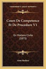 Cours de Competence Et de Procedure V1 af Aime Rodiere