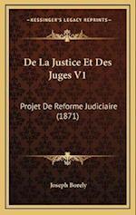 de La Justice Et Des Juges V1 af Joseph Borely