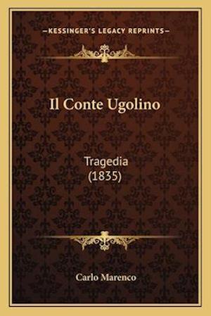 Il Conte Ugolino af Carlo Marenco