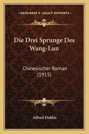 Die Drei Sprunge Des Wang-Lun af Alfred Doblin