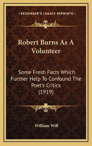 Robert Burns as a Volunteer af William Will