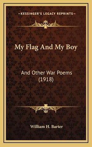 My Flag and My Boy af William H. Barter