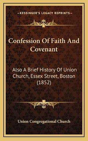 Confession of Faith and Covenant af Union Congregational Church