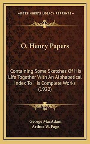 O. Henry Papers af George Macadam, Arthur W. Page