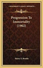 Progression to Immortality (1902) af Henry S. Brooks