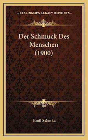 Der Schmuck Des Menschen (1900) af Emil Selenka