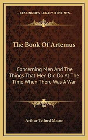 The Book of Artemus af Arthur Telford Mason