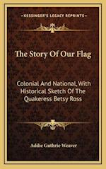 The Story of Our Flag af Addie Guthrie Weaver