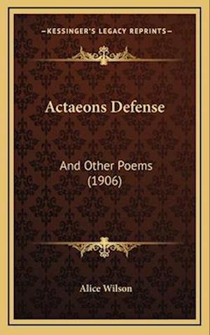 Actaeons Defense af Alice Wilson