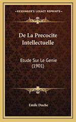 de La Precocite Intellectuelle af Emile Duche