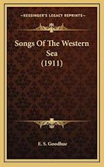 Songs of the Western Sea (1911) af E. S. Goodhue