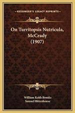 On Turritopsis Nutricula, McCrady (1907) af Samuel Rittenhouse, William Keith Brooks