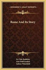 Rome and Its Story af St Clair Baddeley, Lina Duff Gordon