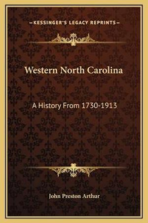 Western North Carolina af John Preston Arthur