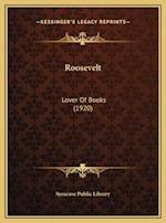 Roosevelt af Syracuse Public Library