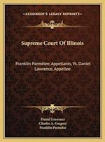 Supreme Court of Illinois af Franklin Parmelee, Charles A. Gregory, Daniel Lawrence