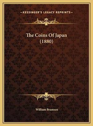 The Coins of Japan (1880) af William Bramsen