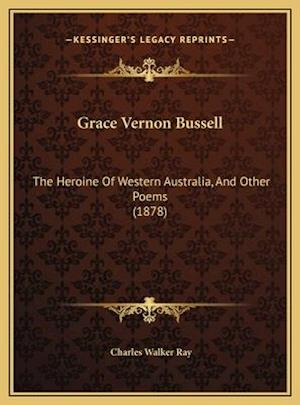 Grace Vernon Bussell af Charles Walker Ray