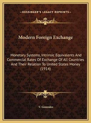 Modern Foreign Exchange af V. Gonzales