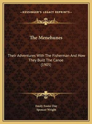 The Menehunes the Menehunes af Emily Foster Day