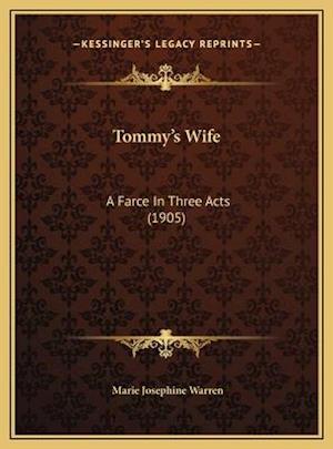 Tommy's Wife af Marie Josephine Warren